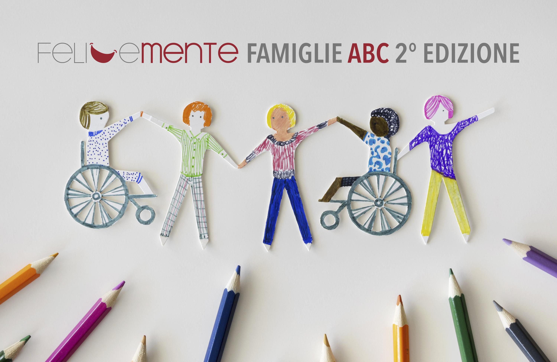 FELICE...MENTE FAMIGLIE ABC - SECONDA EDIZIONE